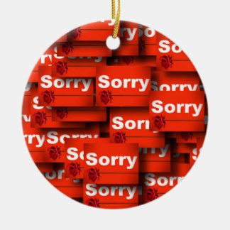 SORRY RED ROSE APOLOGY REGRET FORGIVENESS EXPRESSI CERAMIC ORNAMENT