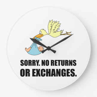 Sorry Returns Exchanges Stork Baby Large Clock