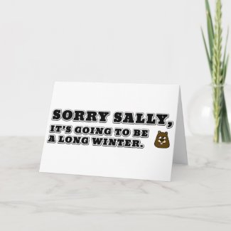 Sorry Sally, Long Winter Card