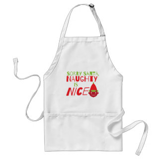 Sorry Santa NAUGHTY is nice! with cute evil grin Adult Apron
