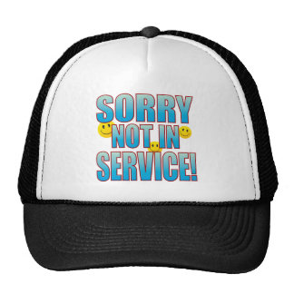 Sorry Service Life B Trucker Hat