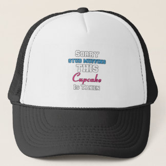 Sorry Stud Muffins This Cupcake Is Taken Funny Trucker Hat