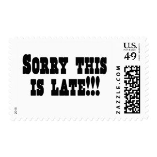 Sorry This is Late Postage Stamp