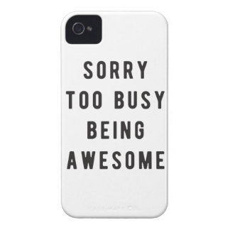 Sorry, too busy being awesome Case-Mate iPhone 4 case
