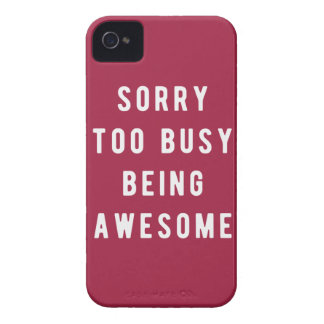 Sorry, too busy being awesome iPhone 4 Case-Mate case