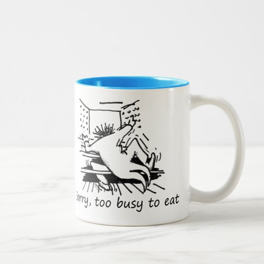 Sorry, too busy to eat Two-Tone coffee mug
