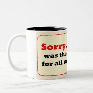 Sorry Two-Tone Coffee Mug