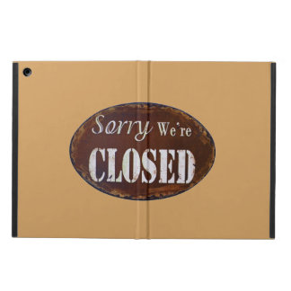 Sorry we're closed iPad air covers