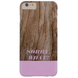 Sorry, What? Light Purple + Wooden Effect Barely There iPhone 6 Plus Case