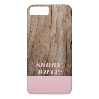 Sorry, What? Phone Case