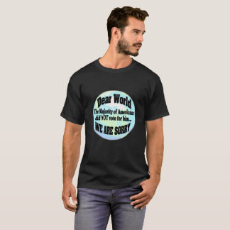sorry world T-Shirt