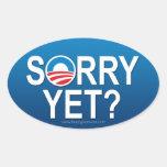 Sorry Yet? Anti Obama -- Nobama Oval Sticker