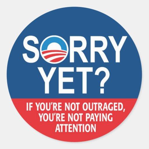 Sorry Yet? Anti Obama -- Nobama Sticker