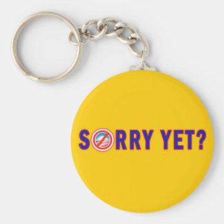 Sorry Yet? Anti Obama Products Basic Round Button Keychain