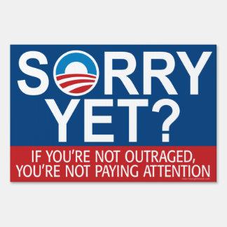 Sorry Yet? Anti Obama Slogan Lawn Sign