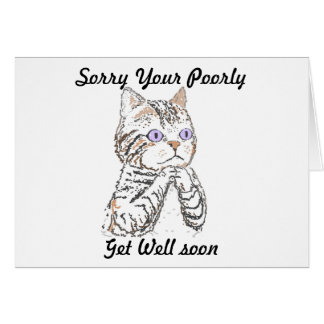 Sorry your poorly Get well soon add message Card