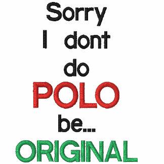 SorryI no hace dobe…, POLO, ORIGINAL