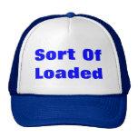 Sort Of Loaded Trucker Hats
