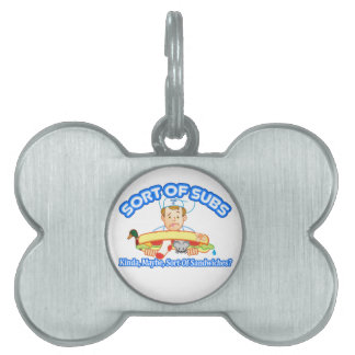 Sort Of Subs Pet ID Tag