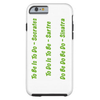 Sorta Great Quotes Tough iPhone 6 Case