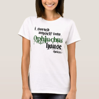 Sorted into Ophiuchus T-Shirt