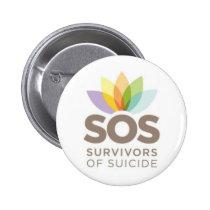 SOS apparel. Survivors of Suicide by SPS. Pinback Button