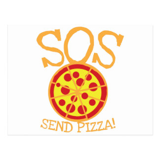 SOS! Send PIZZA! with yummy pepperoni pizza slice Postcard