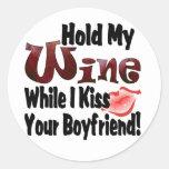 Sostenga mi vino pegatinas redondas