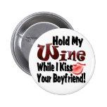 Sostenga mi vino pins