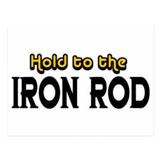 Sosténgase al hierro Rod Tarjetas Postales