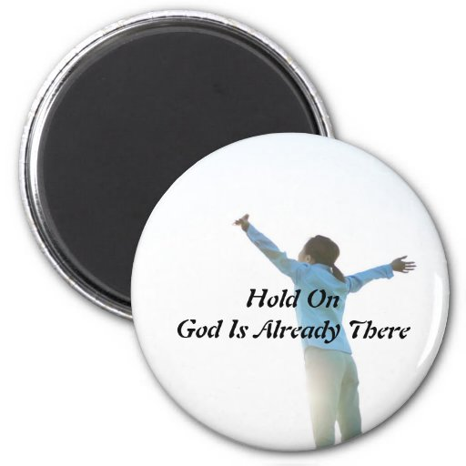 Sosténgase en dios es ya allí imanes imán redondo 5 cm