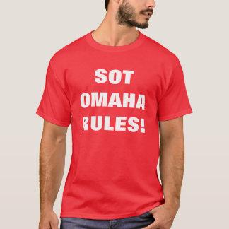 SOT OMAHA RULES T-Shirt
