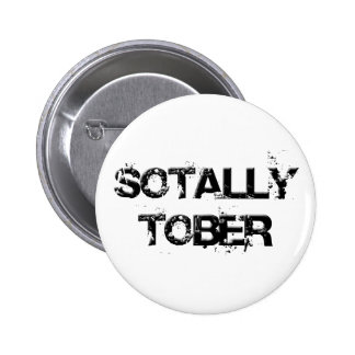 SOTALLY TOBER 2 INCH ROUND BUTTON
