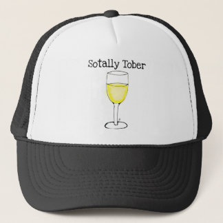 SOTALLY TOBER WINE GLASS FUNNY TRUCKER HAT