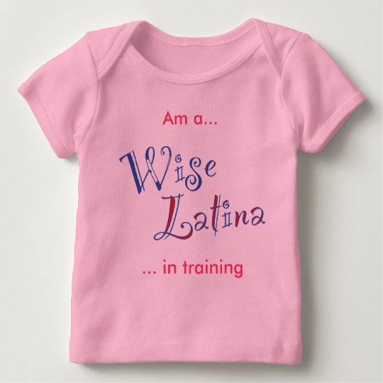 Sotomayor Babie Wise Latina In Training Baby T-Shirt