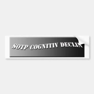 Sotp Cognitiv Declin Car Bumper Sticker