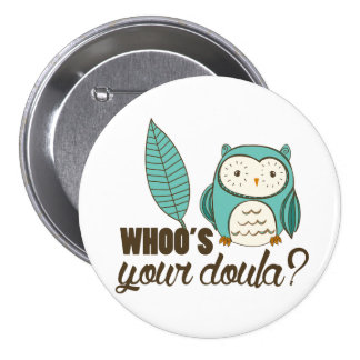SOTR whoo's your doula? Pin