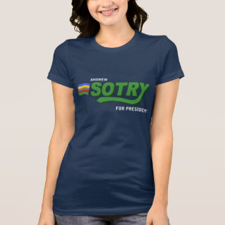 SOTRY FOR PRESIDENT (quote on back) Tee Shirt