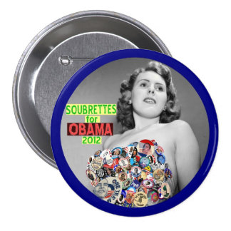 Soubrettes for Obama 2012 3 Inch Round Button