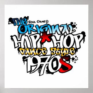 Soul Crime - The Original Hip Hop Dance Style! Poster