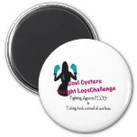Soul Cysters Weight Loss Challenge Refrigerator Magnets