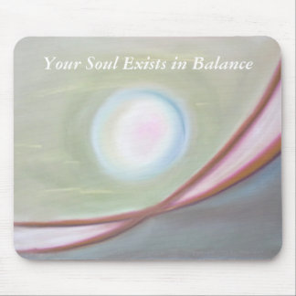 Soul Exists in Balance Mouse Pad