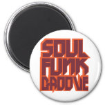 Soul Funk Groove 2 Inch Round Magnet