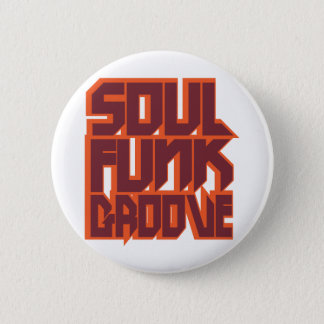 Soul Funk Groove Pinback Button