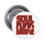 Soul Funk Groove Pinback Button