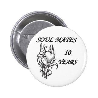 SOUL MATES 10 Years Pinback Buttons