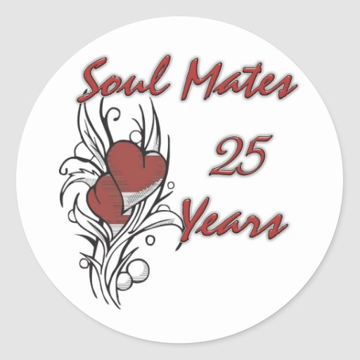 Soul Mates 25 Years Classic Round Sticker
