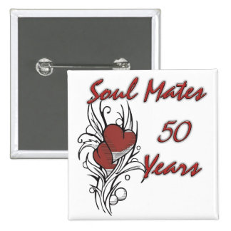 Soul Mates 50 Years Pinback Buttons