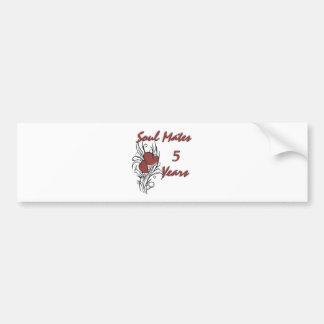 Soul Mates 5 Years Bumper Sticker