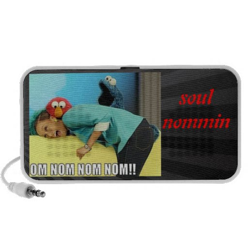 Soul nommin speakers